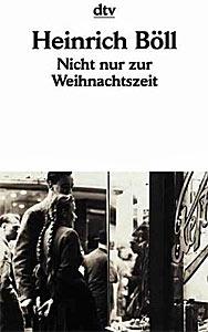 Heinrich Boell - Weihnachtszeit